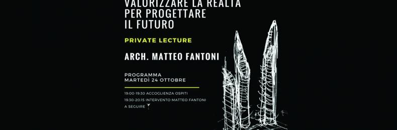 Matteo Fantoni News - 24 Ottobre 2017. Conferenza DESIGNING TOMORROW. VALORIZZARE LA REALTA PER PROGETTARE IL FUTURO.