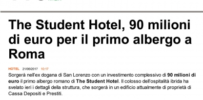 The student hotel, 90 milioni di euro per il primo albergo a Roma
